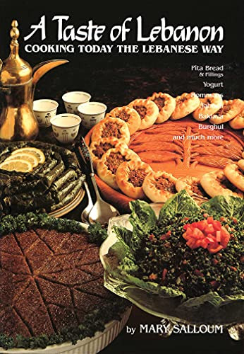9780940793903: A Taste of Lebanon: Cooking Today the Lebanese Way