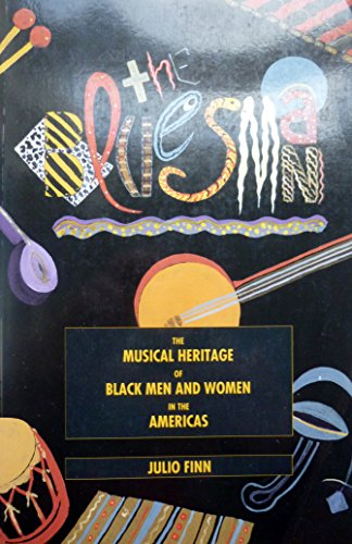 9780940793910: The Bluesman: The Musical Heritage of Black Men and Women in the Americas