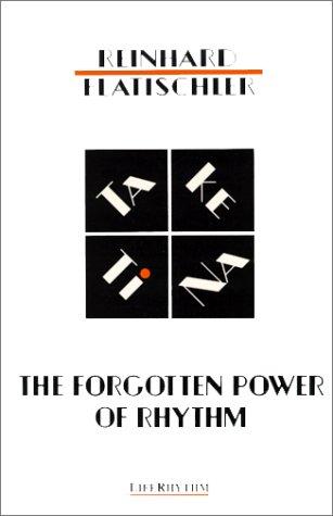 9780940795075: The Forgotten Power of Rhythm: Ta Ke TI Na