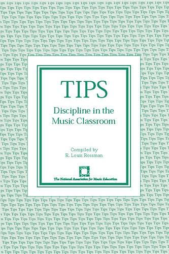 9780940796607: TIPS: Discipline in the Music Classroom (TIPS Series)
