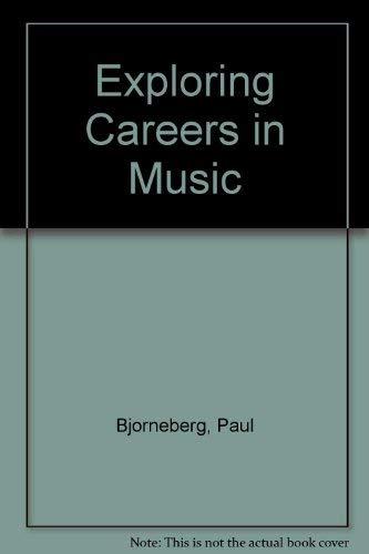 9780940796867: Exploring Careers in Music