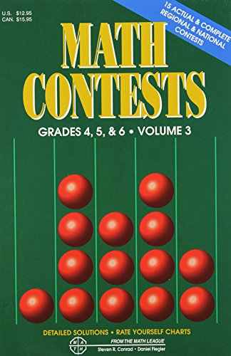 9780940805095: Math Contests, Grades 4, 5 & 6, Vol. 3: School Years 1991-92 Through 1995-96