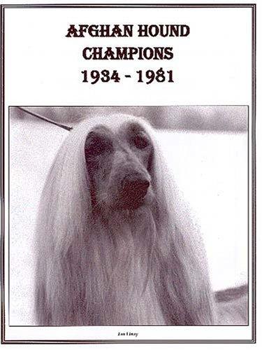 9780940808218: Afghan Hound Champions, 1934-1981