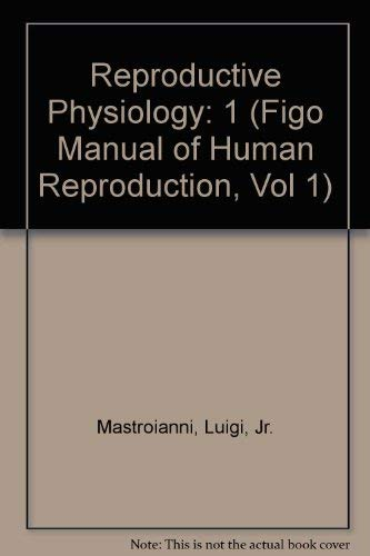 9780940813571: Reproductive Physiology: 1
