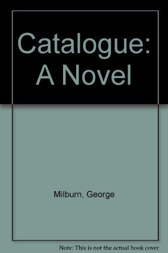 9780940827004: Catalogue: A Novel