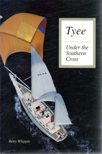 Tyee : Under the Southern Cross