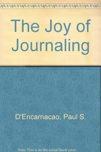 9780940829053: The Joy of Journaling