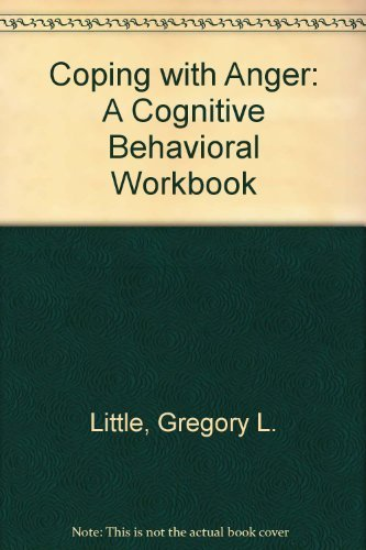 9780940829183: Coping With Anger: A Cognitive Behavioral Workbook