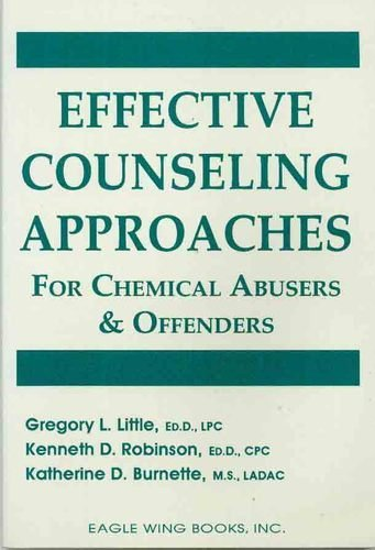 9780940829190: Effective Counseling Approaches for Chemical Abusers & Offenders