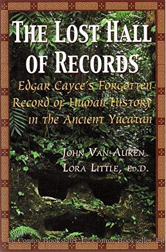 9780940829336: The Lost Hall of Records : Edgar Cayce's Forgotten Record of Human History in the Ancient Yucatan