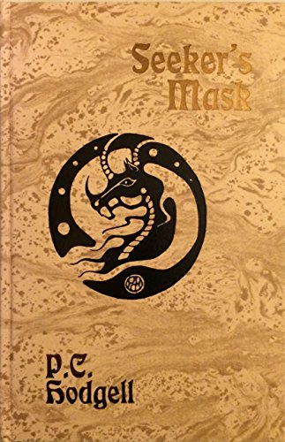 Seekers Mask: P. C. Hodgell Charles de Lint - LIMITED EDITION SIGNED BY BOTH