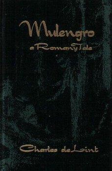 Mulengro: A Romany Tale: Charles De Lint