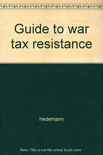 9780940862012: Guide to war tax resistance