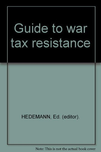 9780940862043: Guide to war tax resistance
