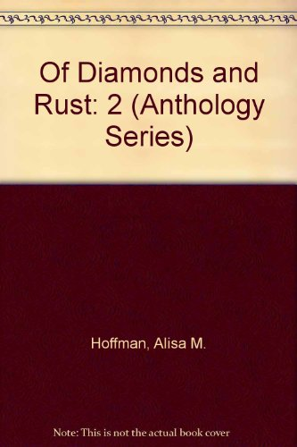 9780940863392: Of Diamonds and Rust (Anthology Series)