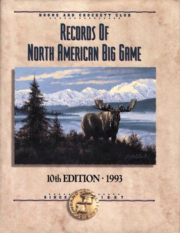 Records of North American Big Game, 10th: Reneau, Jack, Reneau,
