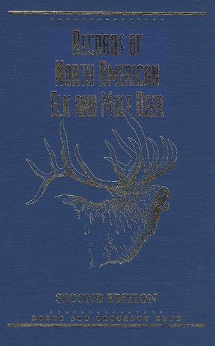 9780940864276: Records of North American Elk & Mule Deer, 2nd Edition