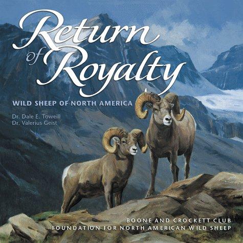 9780940864337: Return of Royalty: Wild Sheep of North America