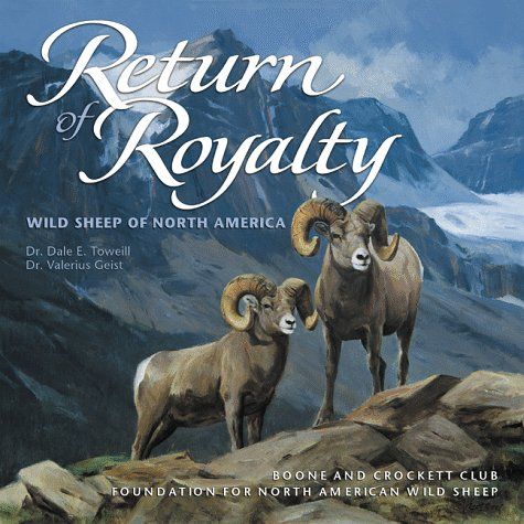 9780940864337: Return of Royalty: Wild Sheep of North America