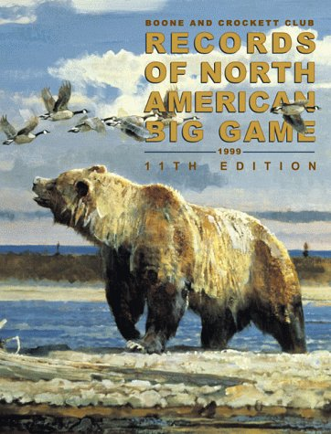9780940864351: Records of North American Big Game, 11th Edition