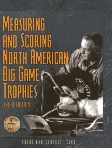 9780940864634: Measuring and Scoring North American Big Game Trophies (Measuring & Scoring North American Big Game Trophies)