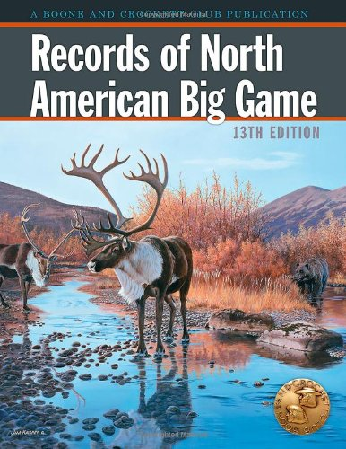 9780940864740: Records Of North American Big Game