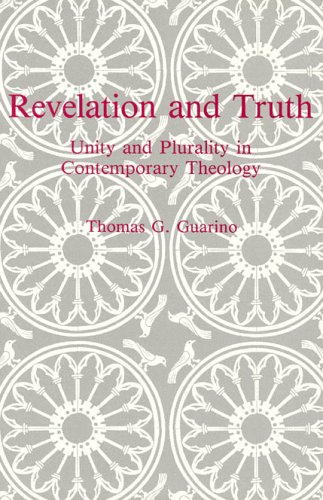 9780940866188: Revelation and Truth: Unity and Plurality in Contemporary Theology