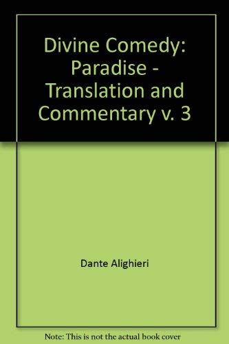9780940866263: Presenting Paradise: Dante's Paradise : Translation and Commentary (v. 3)
