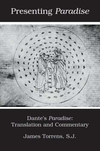 9780940866331: Presenting Paradise: Dante's Paradise: Translation and Commentary