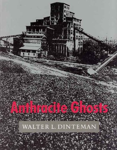 9780940866454: Anthracite Ghosts
