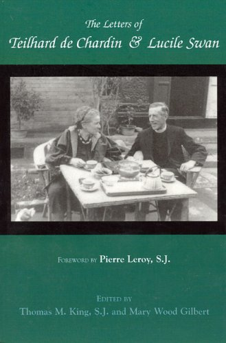 9780940866966: Letters of Teilhard de Chardin and Lucile Swan