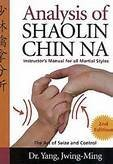 9780940871151: Analysis of Shaolin Chin Na: Instructor's Manual for All Martial Styles