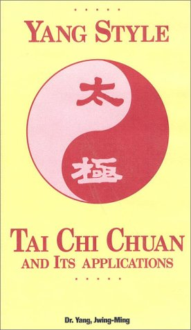 9780940871182: Yang Style: Tai Chi Chuan and Its Applications [VHS]