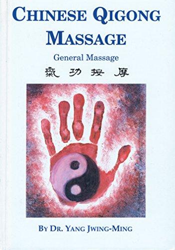9780940871267: Chinese Qigong Massage: General Massage
