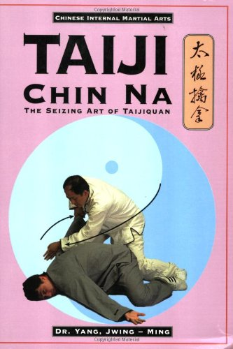9780940871373: Taiji Chin Na: The Seizing Art of Taijiquan