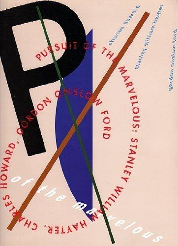 9780940872165: Pursuit of the Marvelous: Stanley William Hayter, Charles Howard, Gordon Onslow Ford