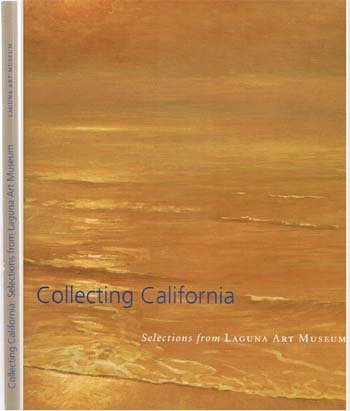 Collecting California: Selections from Laguna Art Museum