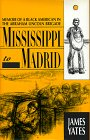 9780940880191: Mississippi to Madrid: Memoir of a Black American in the Abraham Lincoln Brigade