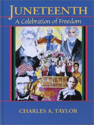 9780940880689: Juneteenth: A Celebration of Freedom