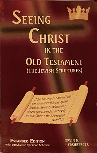 9780940883109: Seeing Christ in The Old Testament (The Jewish Scriptures)