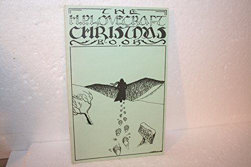 The H.P. Lovecraft Christmas Book: Lovecraft, H. P.