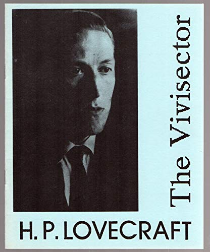 The Vivisector: H. P. Lovecraft