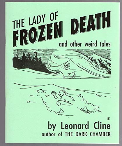 9780940884458: The Lady of Frozen Death and Other Weird Tales