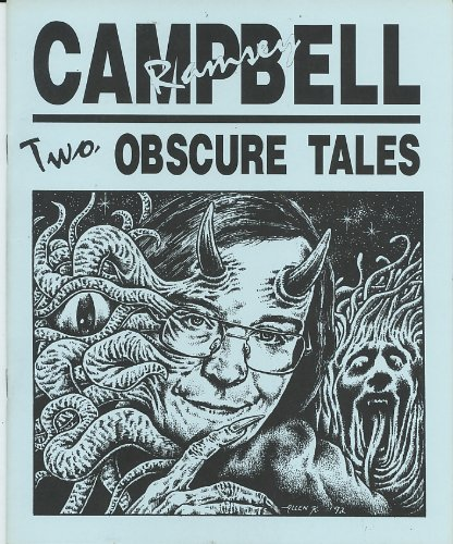 TWO OBSCURE TALES: Campbell ramsey