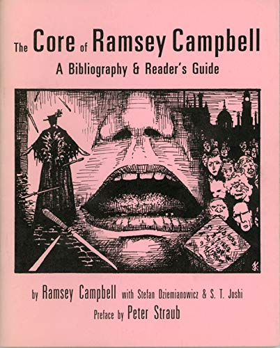 9780940884793: The Core of Ramsey Campbell: A Bibliography & Reader's Guide
