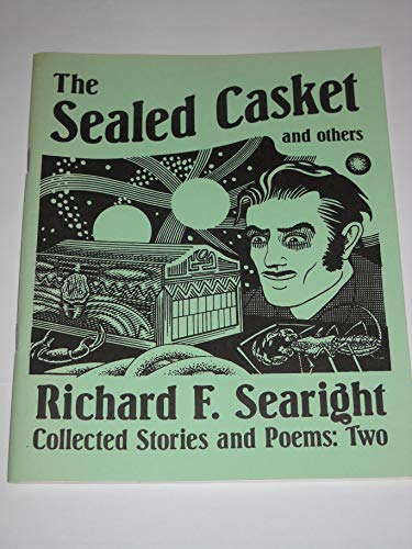 The Sealed Casket and Others Collected Stories: Searight, Richard F.