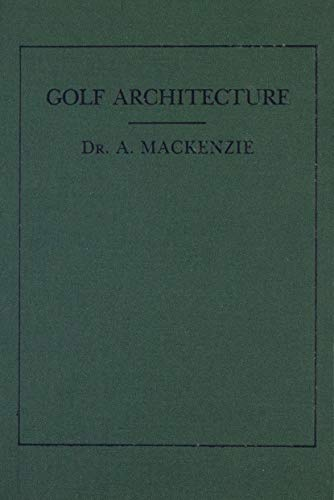 9780940889163: Golf Architecture (The Classics of Golf)