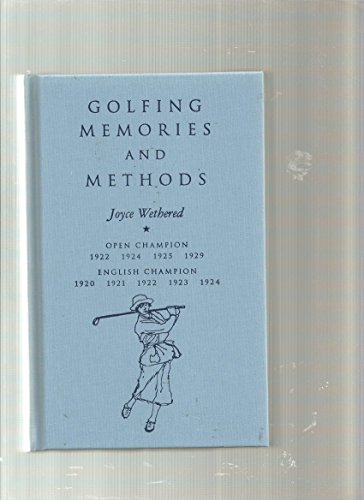 Golfing memories and Methods (Flagstick Books): Wethered, Joyce