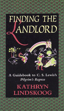 Finding the Landlord: A Guidebook to C.S.: Lindskoog, Kathryn, Lewis,