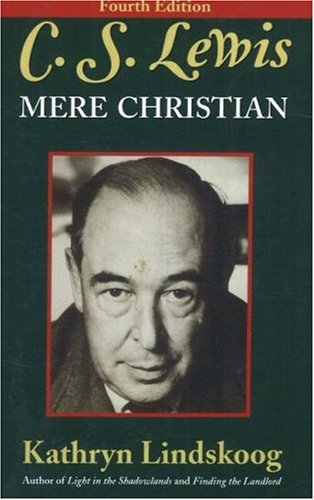 9780940895362: C.S. Lewis: Mere Christian, Fourth Edition